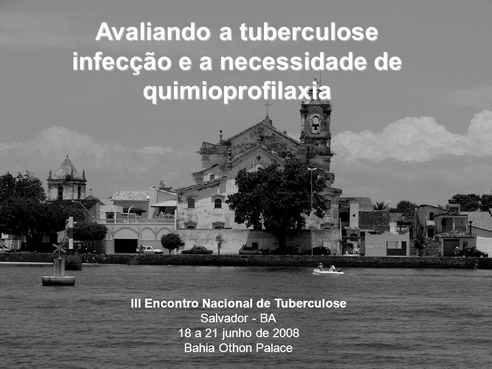 Infecção Tuberculosa Latente (ITL) ITL é a infecção pelo of M.