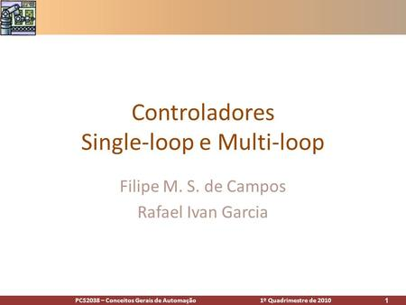 Controladores Single-loop e Multi-loop
