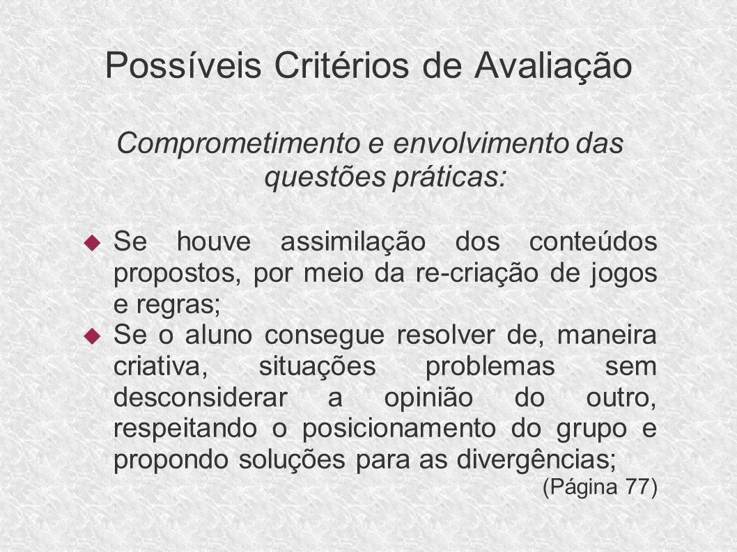 PLANO DE TRABALHO DOCENTE 4º Bimestre Ensino Fundamental – 6ª série