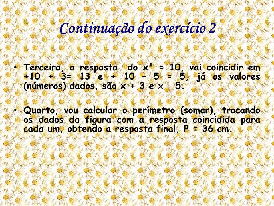 Exercício 2 da Prova: Esse exercício, eu errei na prova, porque infelizmente eu esqueci como multiplica o X na fórmula de Báskara e parei no início da questão.