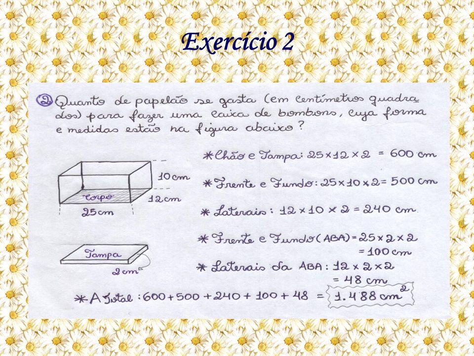 Como eu resolvo: A questão pede a quantidade de papelão em cm² para fazer uma caixa de bombom.