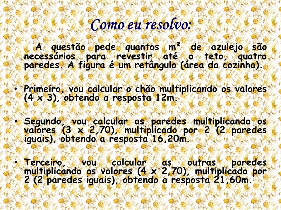 Continuação do exercício 3 Quarto, vou calcular as portas multiplicando suas áreas por 2 (2 portas), ficando (1,60 x 2), obtendo a resposta 3,2m.