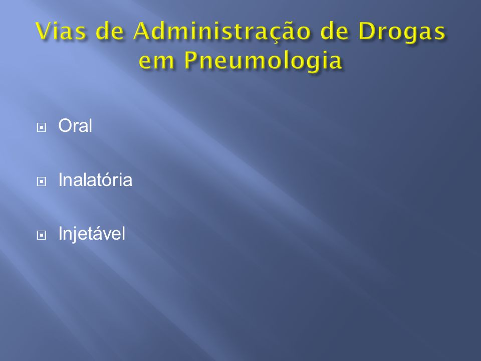 Beta 2 agonistas Anticolinérgicos Antiinflamatórios Mucolíticos Antibióticos