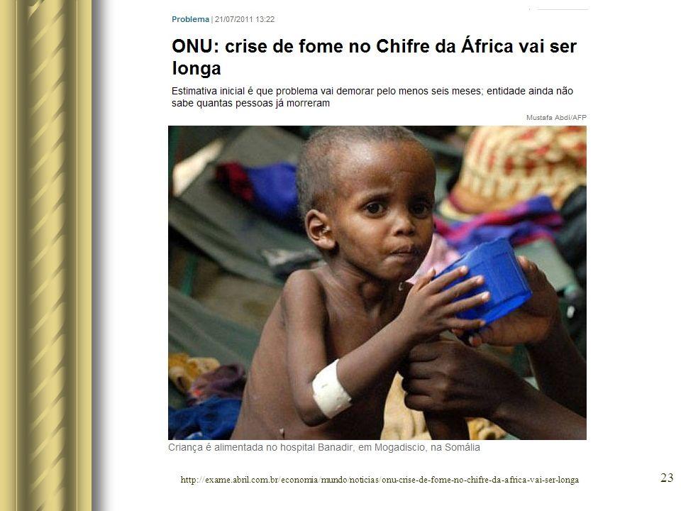 24 http://exame.abril.com.br/economia/mundo/noticias/brasil-enviara-53-mil-toneladas-de-alimentos-a-somalia-e-etiopia