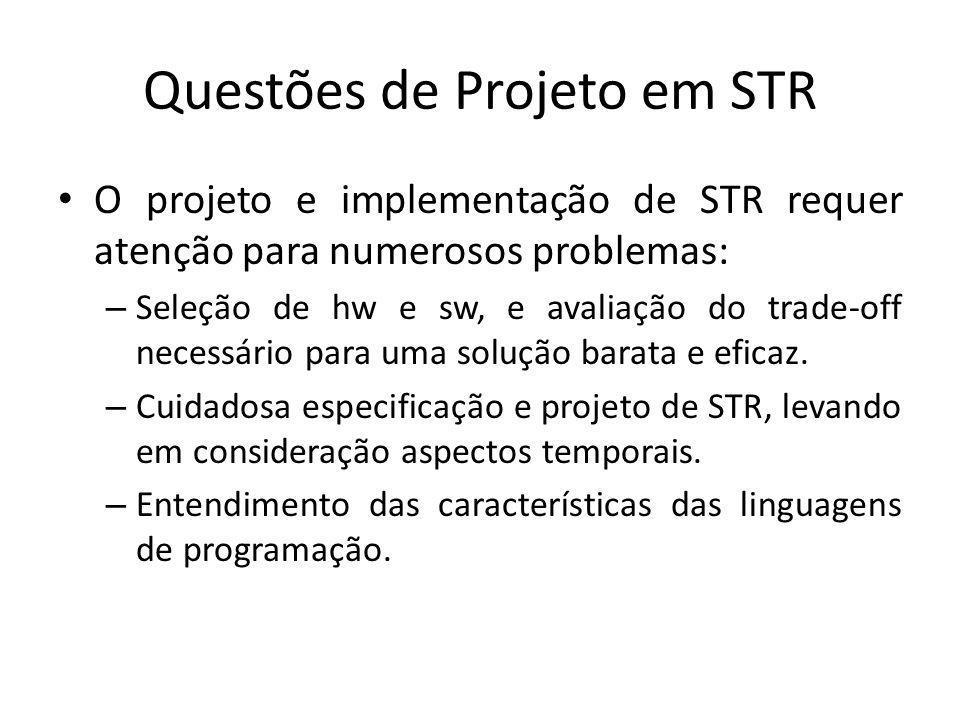 Questões de Projeto em STR Tolerância a falhas e segurança.