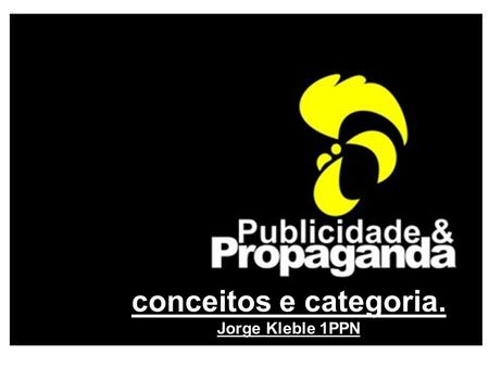 conceitos e categoria. Jorge Kleble 1PPN