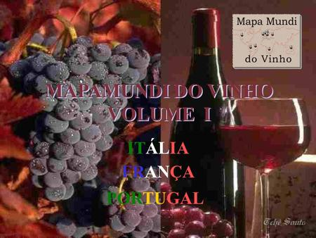 MAPAMUNDI DO VINHO VOLUME I