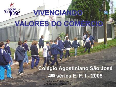 VIVENCIANDO VALORES DO COMÉRCIO