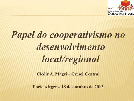 Papel do cooperativismo no desenvolvimento local/regional