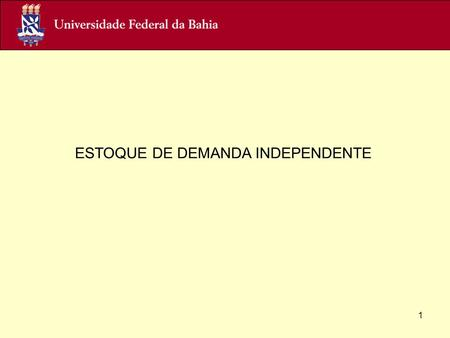 Click here to add ESTOQUE DE DEMANDA INDEPENDENTE 1.
