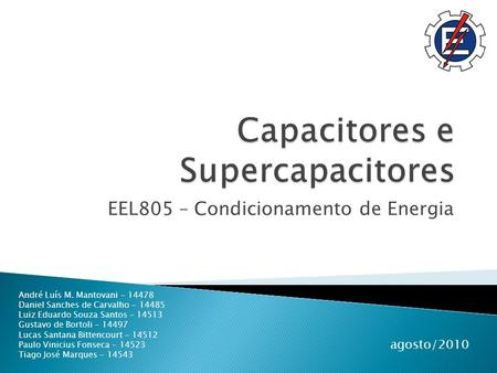 Capacitores e Supercapacitores