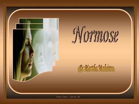 Normose By Martha Medeiros.