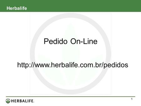 Pedido On-Line  Herbalife