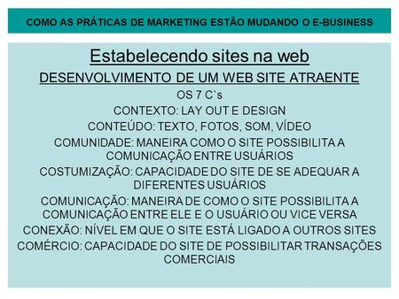 COMO AS PRÁTICAS DE MARKETING ESTÃO MUDANDO O E-BUSINESS