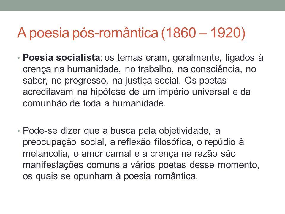 A poesia pós-romântica (1860 – 1920) Síntese científica, de Martins Júnior Século dezenove.