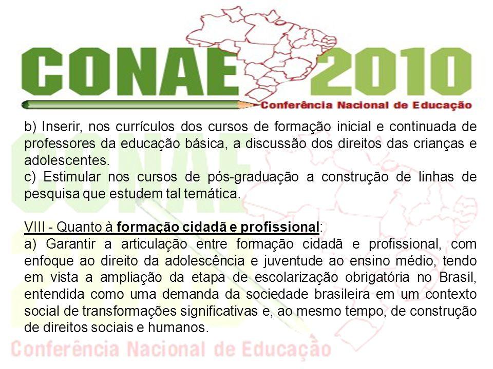 b) Consolidar a expansão de uma educação profissional de qualidade, que atenda as demandas produtivas e sociais locais, regionais e nacional, em consonância com o desenvolvimento sustentável e com a inclusão social.