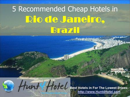 5 Recommended Cheap Hotels in Rio de Janeiro, Brazil Best Hotels in For The Lowest Prices: