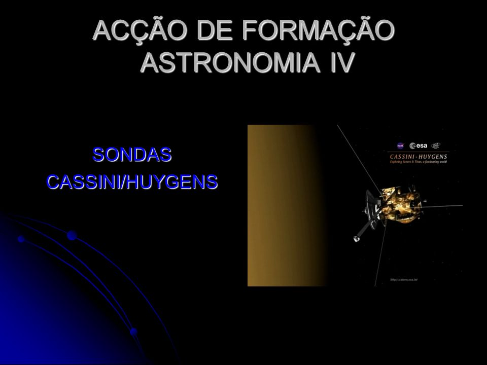 Objectivos da missão Cassini-Huygens é projectada para tentar responder a muitos dos mistérios não resolvidos que se levantam das observações precedentes, como: Cassini-Huygens é projectada para tentar responder a muitos dos mistérios não resolvidos que se levantam das observações precedentes, como: Qual é a fonte do calor dentro de Saturno que produz 87 por cento mais energia do que o planeta absorve da luz solar.