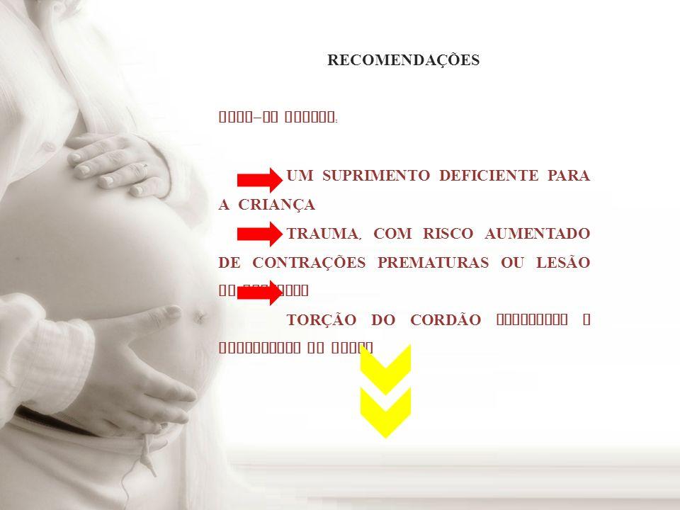 ESTRESSE FETAL RESTRI Ç ÃO DE CRESCIMENTO INTRA - UTERINO PREMATURIDADE
