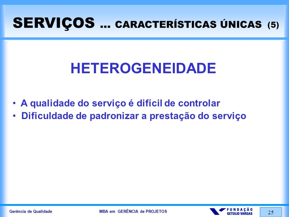 Gerência de Qualidade MBA em GERÊNCIA de PROJETOS 26 SERVIÇOS...