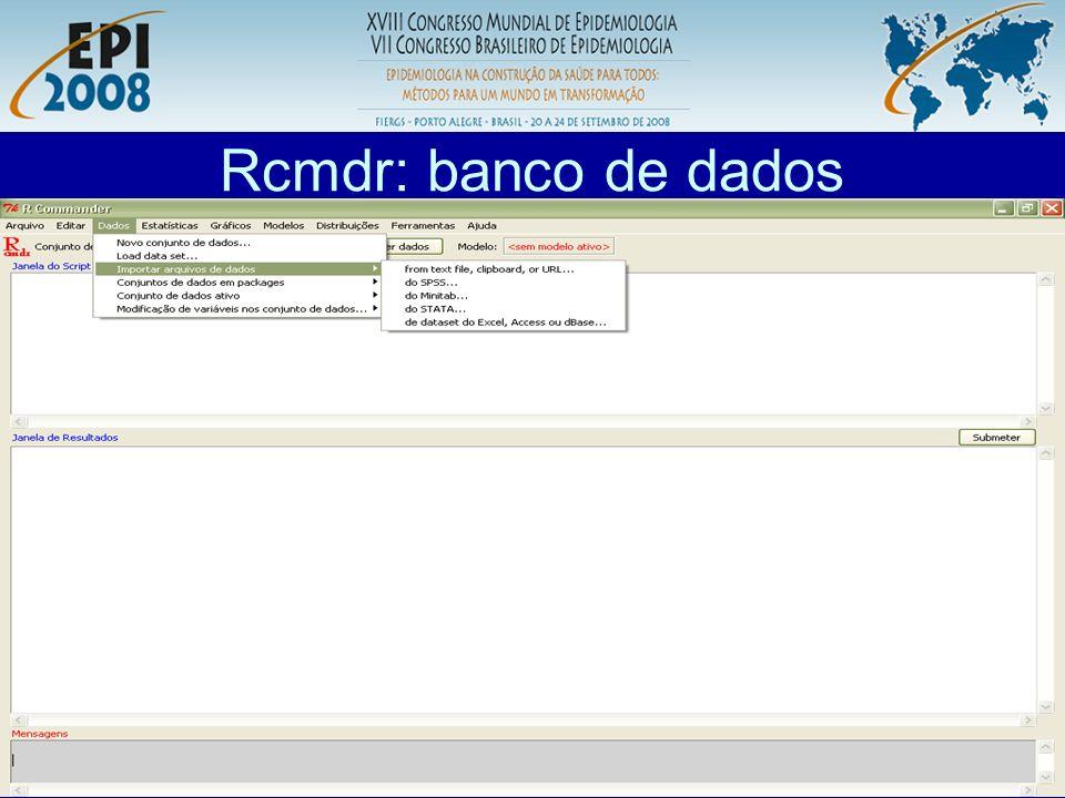R aplicado a Epidemiologia Rcmdr: banco de dados - texto