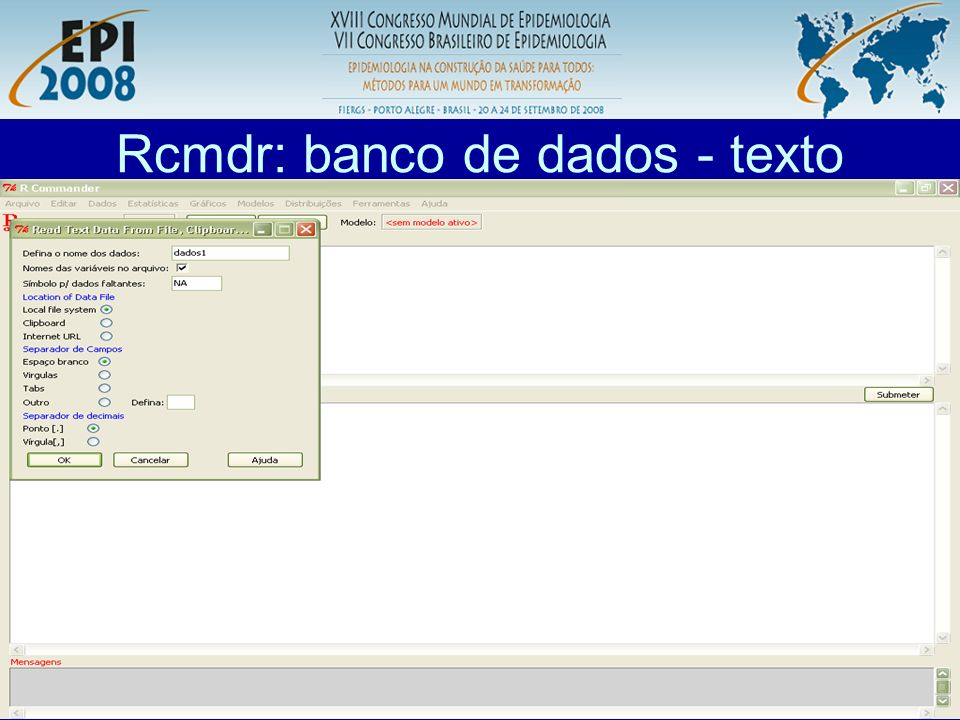 R aplicado a Epidemiologia Rcmdr: banco de dados - SPSS