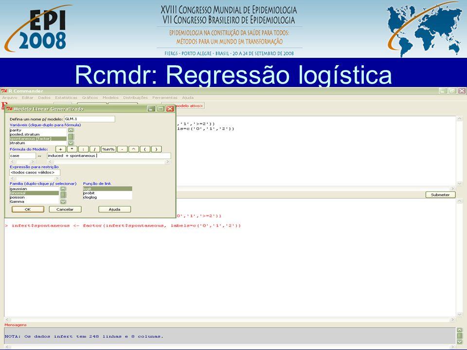 R aplicado a Epidemiologia Rcmdr: Regressão logística A função summary não exibe a estimativa do O.R.