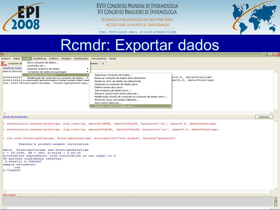 R aplicado a Epidemiologia Rcmdr: Exportar dados