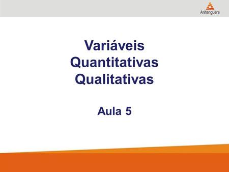 Variáveis Quantitativas Qualitativas Aula 5. 2 TRADE MARKETING E O PONTO DE VENDA - Vantagens do Canal para a Indústria. - Vantagem do Trade Marketing.