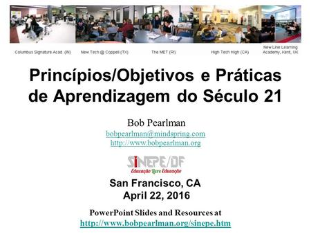 Princípios/Objetivos e Práticas de Aprendizagem do Século 21 PowerPoint Slides and Resources at