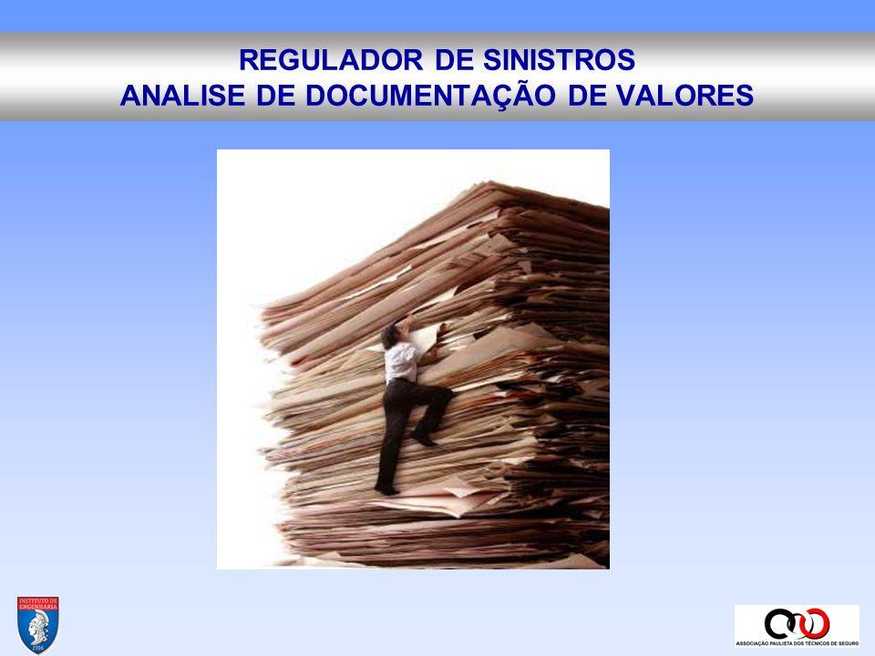 REGULADOR DE SINISTROS CHECAGEM DE VOLUMES DE SERVIÇOS