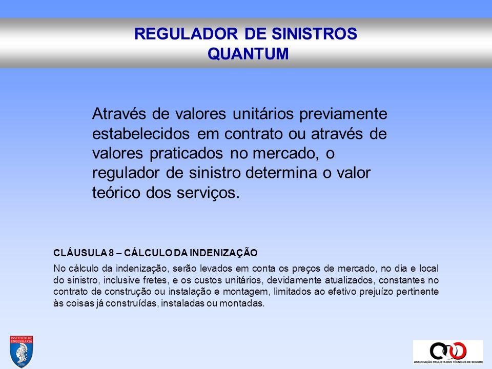 REGULADOR DE SINISTROS VALORES CALCULADOS valor de reposição