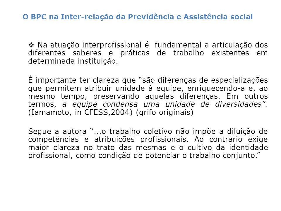 O aprofundamento da articulação com a rede sócio assistencial é fundamental para a concretização do direito ao BPC, fortalecendo o cidadão e inibindo a ação nociva de intermediário no acesso ao BPC.