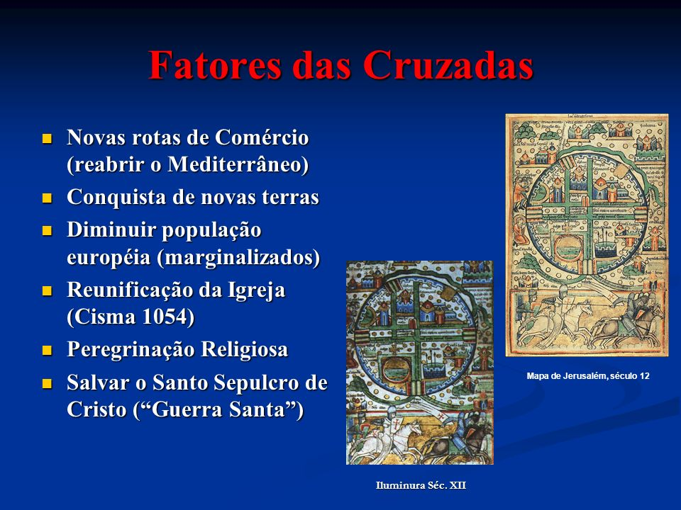 As Cruzadas 1095: Papa Urbano II (Concílio de Clermont)convoca os cristãos para combaterem os Infiéis (Muçulmanos do Oriente) 1095: Papa Urbano II (Concílio de Clermont)convoca os cristãos para combaterem os Infiéis (Muçulmanos do Oriente) - Peregrinação Armada - Penitência - Cruz vermelha sobre a roupa Gênova e Veneza: Gênova e Veneza: # financiam as Cruzadas # reabertura do comércio Papa Urbano II