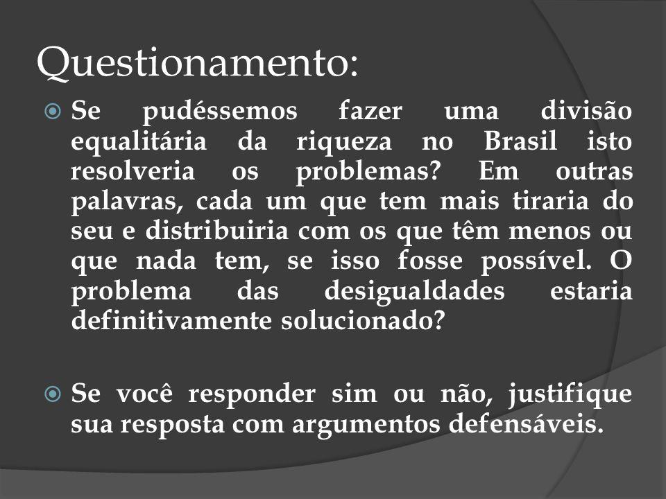 As desigualdades sociais no Brasil Analisando historicamente a questão das desigualdades sociais no Brasil, percebe-se que, com a chegada dos portugueses, elas se instalaram e aqui ficaram.