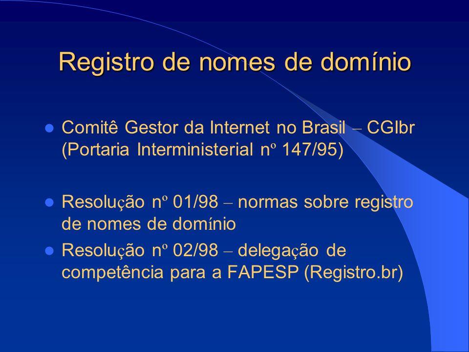 Registro de nomes de domínio Resolu ç ão n º 01/98: Art.