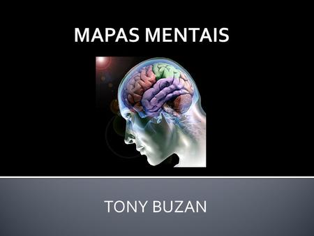 MAPAS MENTAIS TONY BUZAN.