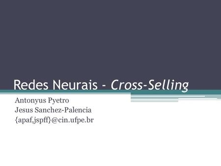 Redes Neurais - Cross-Selling