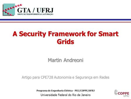 A Security Framework for Smart Grids