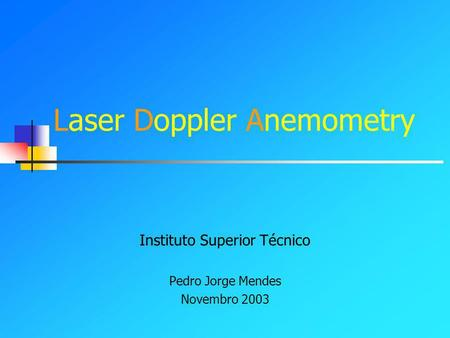 Laser Doppler Anemometry