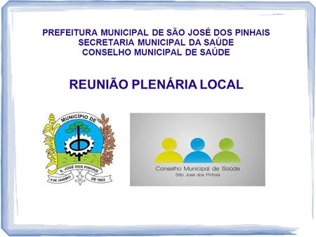 REUNIÃO PLENÁRIA LOCAL