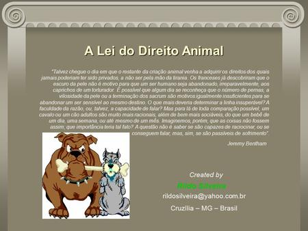 A Lei do Direito Animal Rildo Silveira Created by