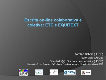 Escrita on-line colaborativa e coletiva: ETC e EQUITEXT