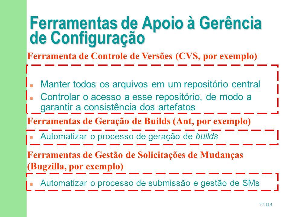78/113 Gerência de Configuração no Desenvolvimento Iterativo - Relação com as Fases e Disciplinas de Desenvolvimento do RUP