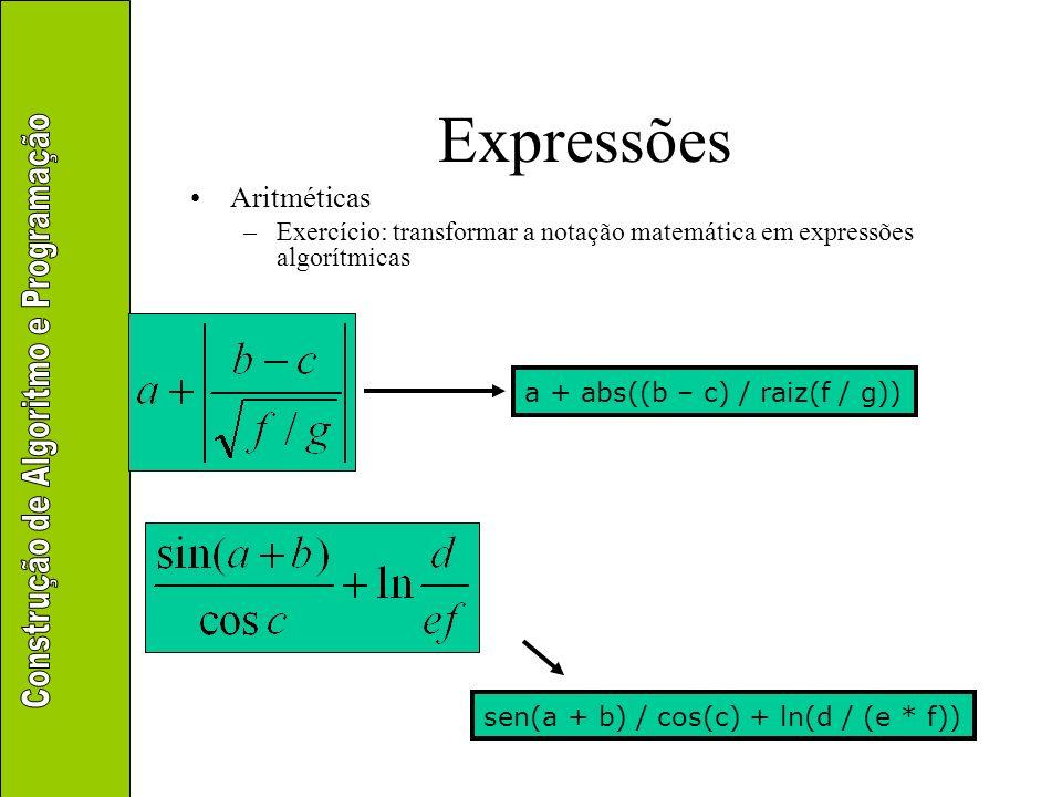 Expressões Operadores inteiros div e mod –div: divisão inteira –mod: resto da divisão inteira 10 div 52 8 div 32 5 div 22 21 div 45 3 * 9 div 2 .