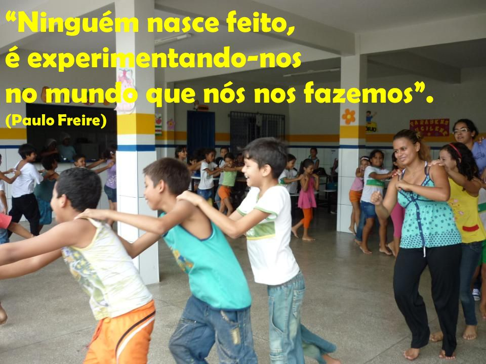 A liberdade, é uma conquista, e não uma doação, exige permanente busca. (Paulo Freire)