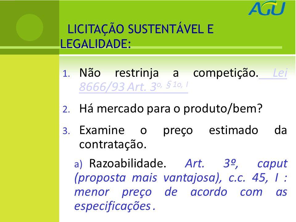 4.Especifique bem o objeto. Lei 8.666/93, Art. 7 o, § 5º Lei 8.666/93, Art.