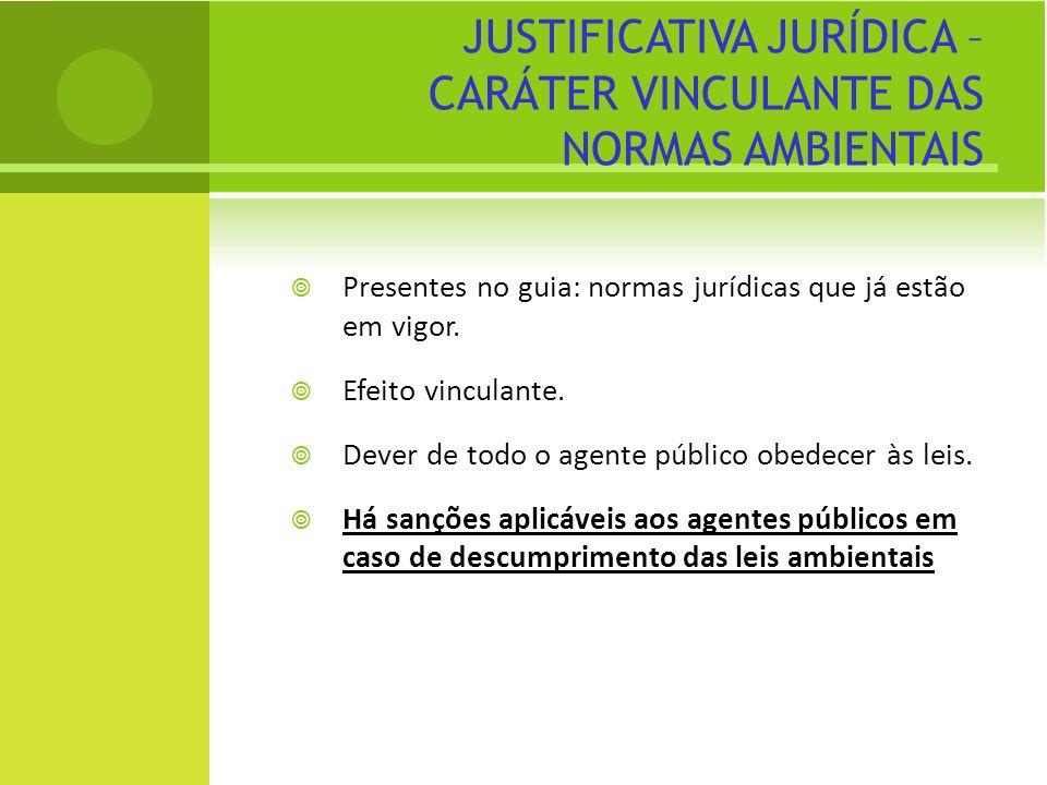 DEVERES DO AGENTE PÚBLICO evidencia-se que existe o dever do agente público em incluir os critérios de sustentabilidade nas licitações e contratações públicas, pois a norma assim o exige.