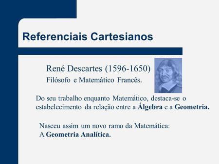 Referenciais Cartesianos