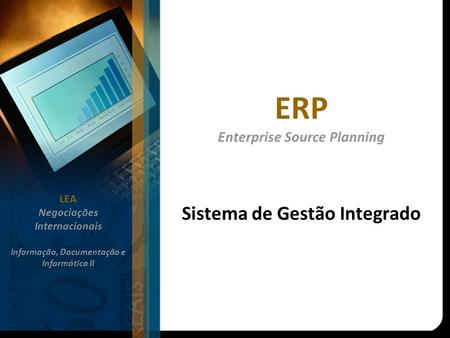 ERP Enterprise Source Planning
